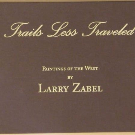 Trails Less Traveled (book) - Larry Zabel